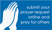 submit your prayer request online and pray for others
